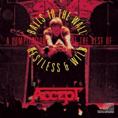 Restless and Wild/Balls to the Wall - Accept | Songs ...
