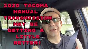 2020 Tacoma Manual Transmission May Be Getting A Little