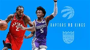 Toronto Raptors vs. Sacramento Kings: Live updates ...