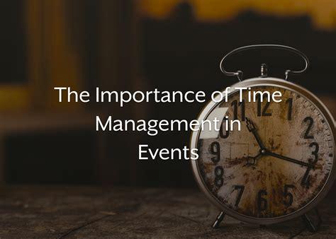 importance  time management  event planning