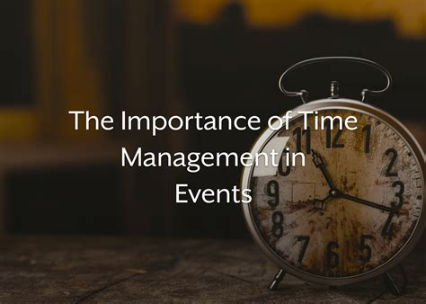 Importance of Time Management in Event Planning