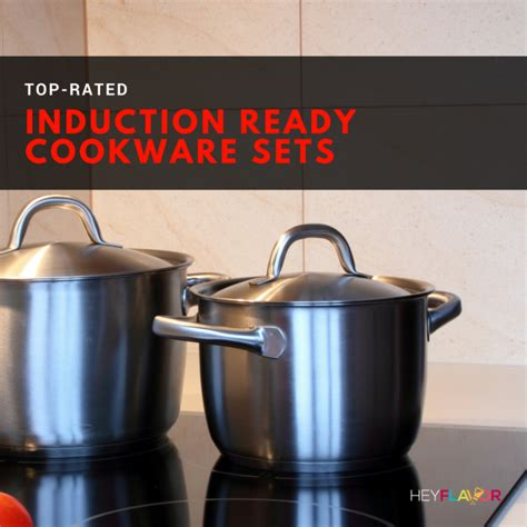 top   induction cookware sets   induction ready cookware hey flavor