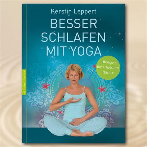 Besser schlafen mit Yoga  Kerstin Leppert