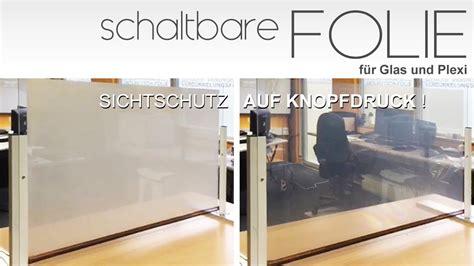 Fenster Sichtschutzfolie Elektrisch by Schaltbare Folie F 252 R Tempor 228 Ren Sichtschutz Auf Glas