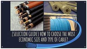 How To Choose The Most Economic Size And Type Of Cable