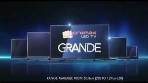 Micromax Grande Led Tv Range Tvc