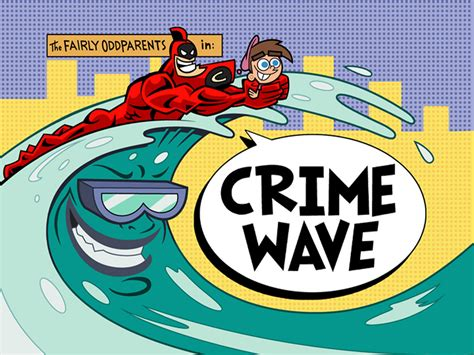 Crime Wave Nickelodeon Fandom Powered By Wikia