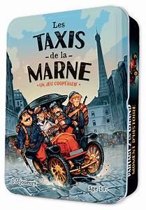 Taxi De La Marne : replonger dans la c l bre histoire des taxis de la marne le nouveau jeu de soci t historique ~ Medecine-chirurgie-esthetiques.com Avis de Voitures