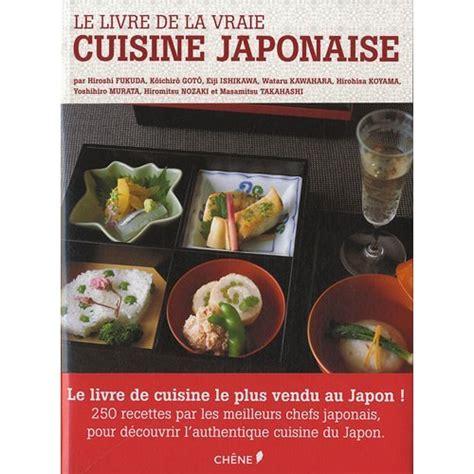 le livre de cuisine le livre de la vraie cuisine japonaise olavia
