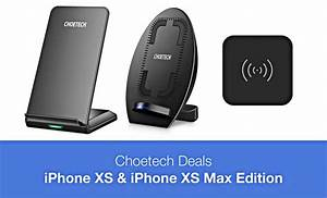 Choetech Deals IPhone XS And XS Max Edition Fast