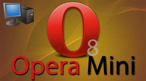 opera mini 8 on pc