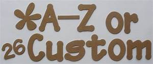 2quot chunky font customized alphabet letters chipboard die With chunky letters