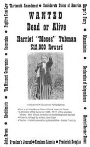 Harriet Tubman Wanted Dead or Alive