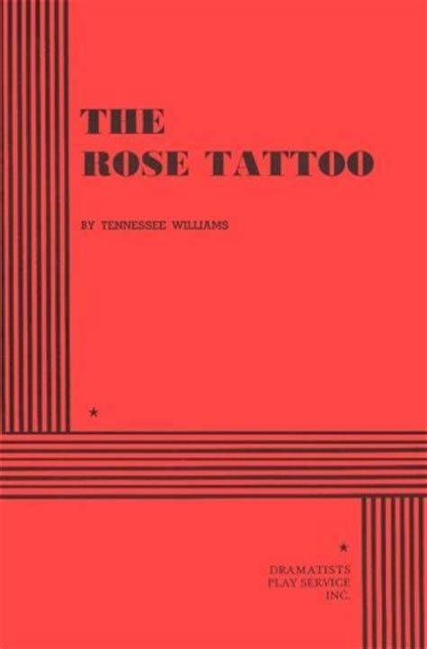 rose tattoo  tennessee williams reviews discussion bookclubs lists
