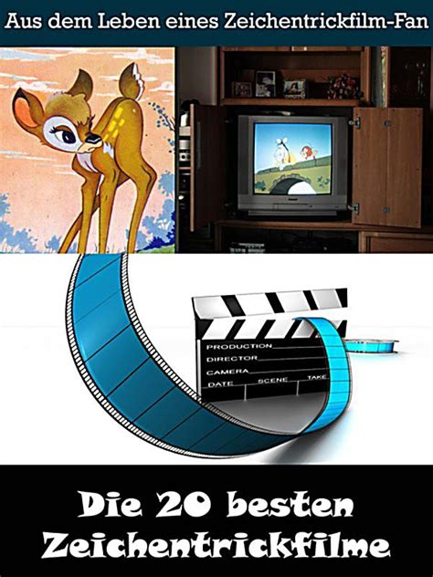 Die 20 Besten Zeichentrickfilme Der Filmgeschichte Ebook