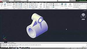 Autocad 3d Drawing Of Machine Parts Using Autocad 2011