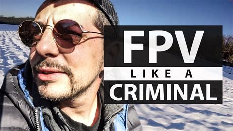 frank freestyle fpv like a criminal freestyle in villarbasse frank citro