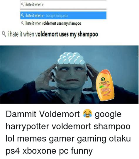 I Hate It When Meme - 25 best memes about i hate it when voldemort i hate it when voldemort memes