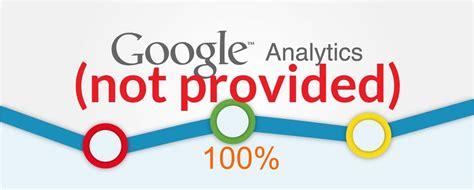 not provided not provided di analytics ga al 100 fare seo oggi