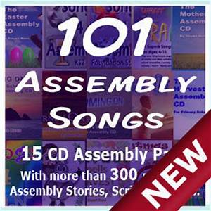101 Assembly Songs 15 CDs with Songs Scripts & Ideas