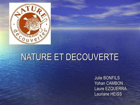 nature et découverte recrutement nature et decouverte