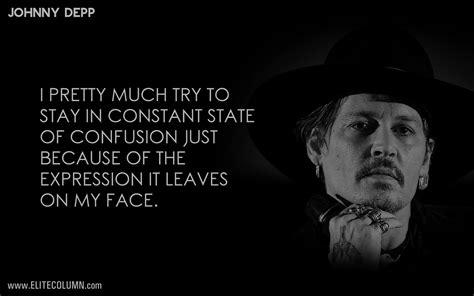 11 Johnny Depp Quotes To Inspire You Elitecolumn