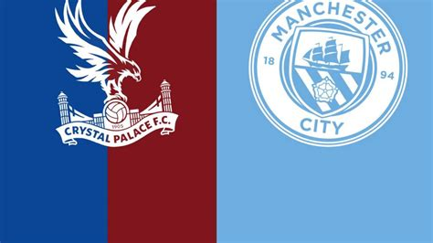 Premier League: Crystal Palace v Manchester City - Live ...