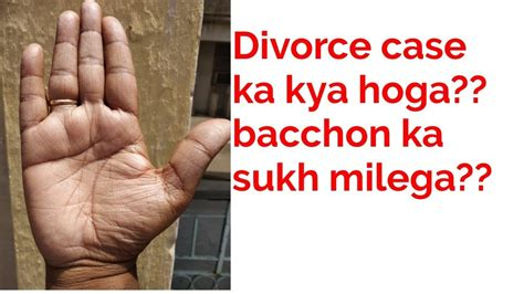 divorce ka kya hoga kya bete ka sukh milega palmistry
