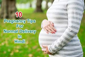 Normal Delivery ke 10 Aasan Upay: Pregnancy Tips Hindi Mein