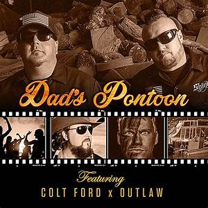 Moonshine Bandits 'Dad's Pontoon' Feat. Colt Ford + Outlaw