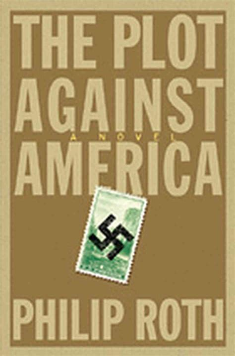 Roth Rewrites History With A 'plot Against America' Npr