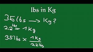 Converting Lbs To Kg - Lbs In Kg Umrechnen