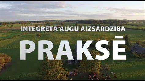 Integrētā augu aizsardzība praksē (ar subtitriem latviešu ...