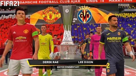 Santi cazorla is at the europa league final supporting villarreal. FIFA 21 | Manchester United vs Villarreal - Final UEL Europa League - Full Gameplay - YouTube