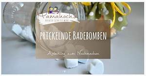 Badebomben Selber Machen : diy anleitung f r kleine prickelnde badebomben perfekt als geschenk f r erzieherinnen und co ~ Markanthonyermac.com Haus und Dekorationen
