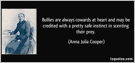 quotes  cowards  bullies quotesgram
