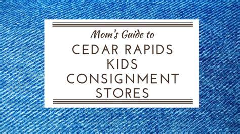 moms guide  cedar rapids kids consignment stores