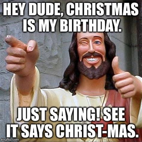 Jesus Birthday Meme - buddy christ meme imgflip