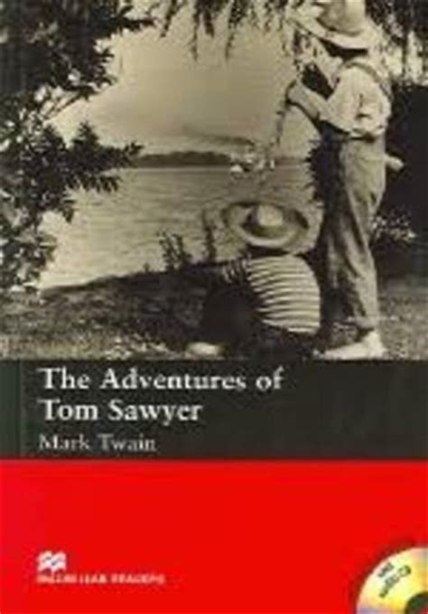 the modern adventures of tom sawyer 28 images best child characters in literature the