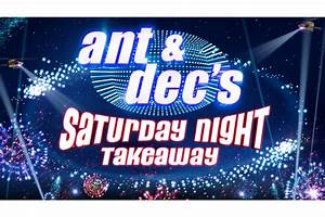 Saturday Night Takeaway update - News - Ant & Dec