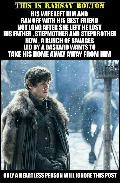 Ramsay Bolton Meme - best 25 ramsay bolton memes ideas on pinterest game of thrones meme game of thrones theon