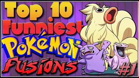 Top 10 Funniest Pokémon Fusions [ep1] Youtube