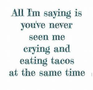 27 Taco Memes f... Taco Funny Quotes