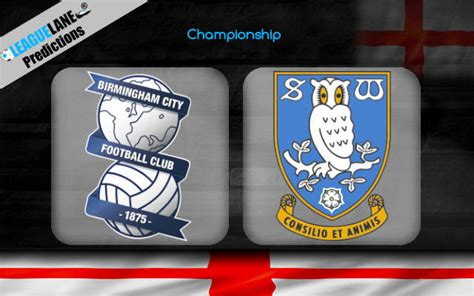 Birmingham vs Sheffield Wednesday Prediction, Tips & Match ...