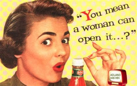Uk Eliminating Gender Stereotypes In Advertising, Saying