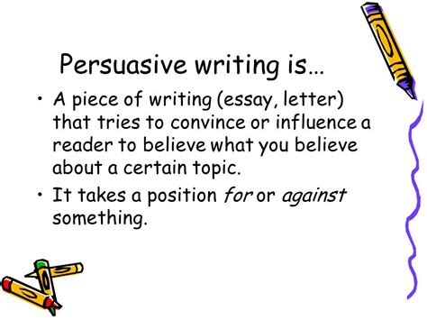 persuasive essay what is persuasive writing ppt
