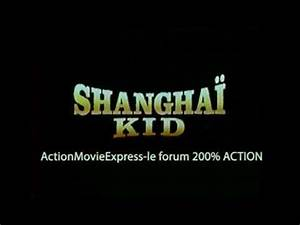 The Shanghai Job Bande Annonce Vf : shanghai kid bande annonce vf youtube ~ Medecine-chirurgie-esthetiques.com Avis de Voitures
