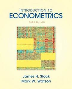 Introduction To Econometrics  3rd Edition   Addison