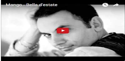 D Estate Mango Testo by L Per La Musica Mango D Estate