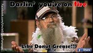 Darlin' you... Duck Dynasty Donut Quotes